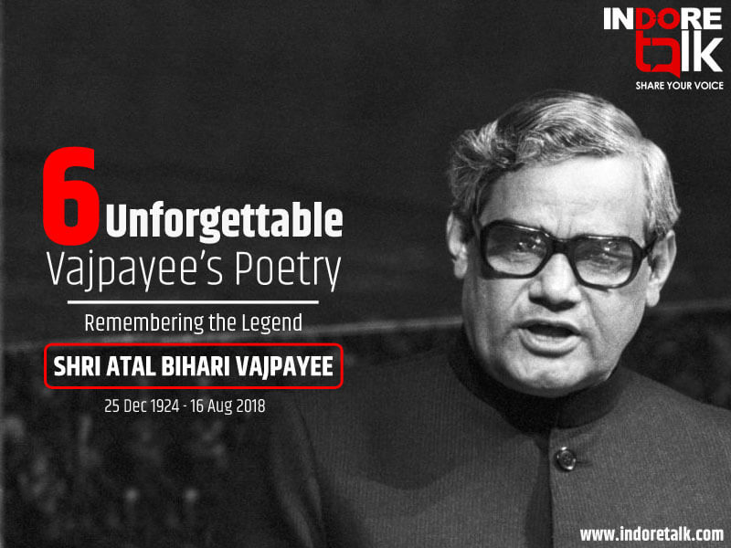 Atal Bihari Vajpayee poems Collection_Indore Talk